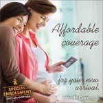 Affordable Coverage For Your New Arrival