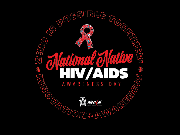 National Native HIV and AIDS Awareness Day
