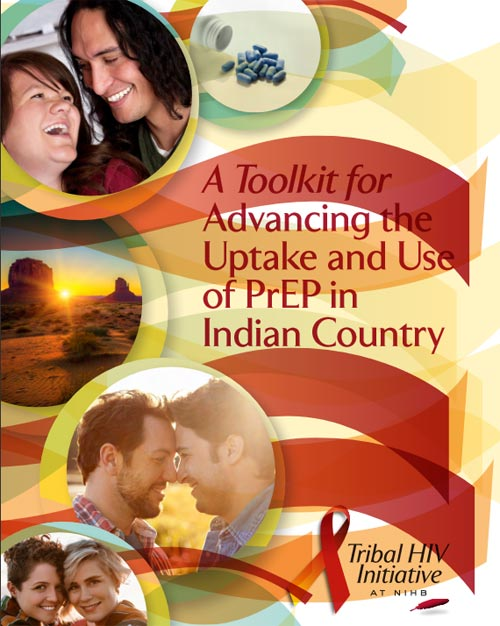 A Toolkit for Advancing the Uptake and Use of PrEP in Indian Country