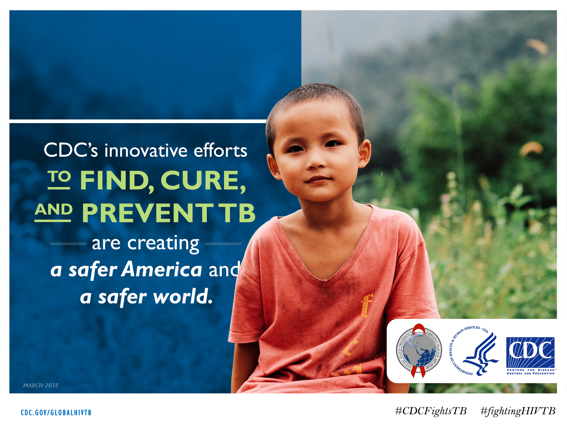 """Image of a young boy with text stating """"CDC's innovative efforts to find, cure, and prevent TB are creating a safer America and a safer world."""