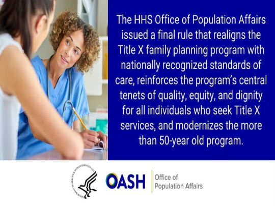 HHSgov issues final rule to strengthen Title X family planning program to restore access to equitable, affordable, and client-centric family planning services.