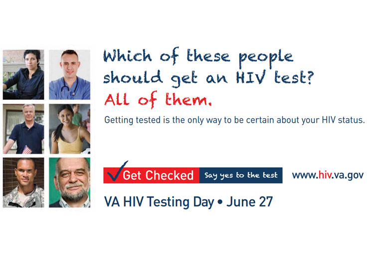 Which of these people should get an HIV test? All of them. Say yes to the test. VA HIV Testing Day, June 27