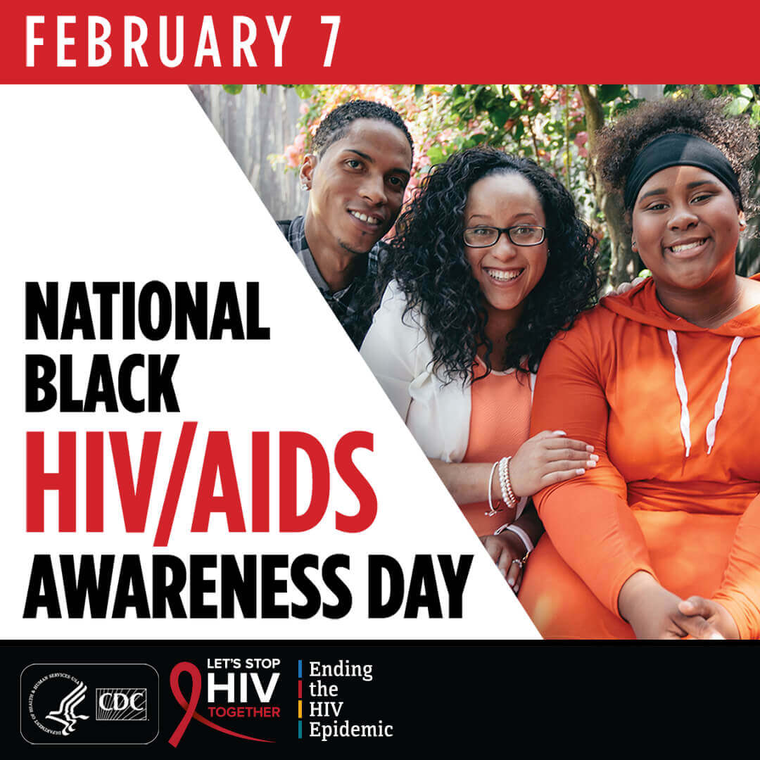 February 7. National black HIV/AIDS Awareness Day. #StopHIVTogether