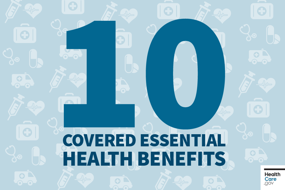 10 Covered Essential Health Benefits