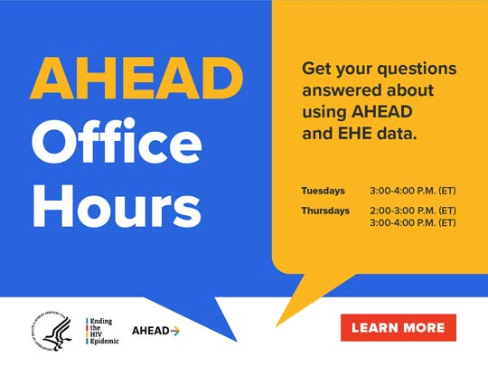 AHEAD Office Hours. Get your questions answered about using AHEAD and EHE data.