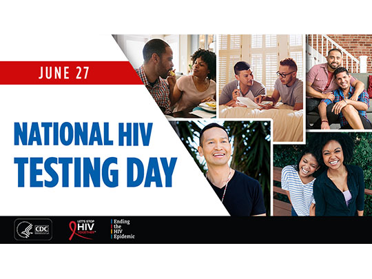 June 27. National HIV Testing Day