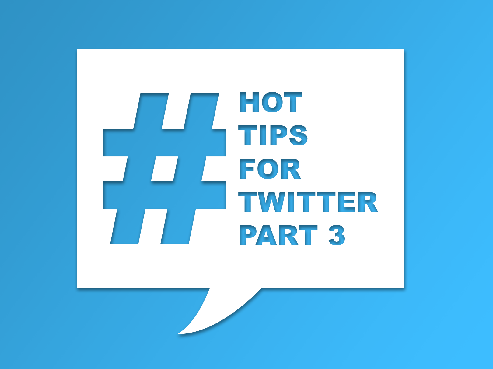 Graphic featuring a hashtag and text: Tips for Twitter part 3