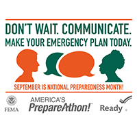 Don't Wait. Communicate. Make your emergency plan today.