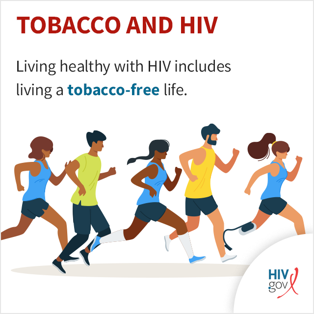 Living healthy with HIV includes living a tobacco-free life.
