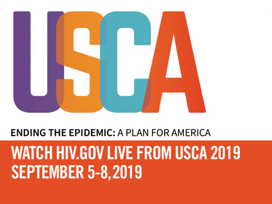 USCA - Ending the Epidemic: A Plan for America. Watch HIV.gov live from USCA 2019. September 5-8, 2019.